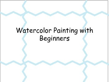 Watercolor Painting with Beginners