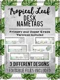Watercolor Palm Leaf Decor Desk Name Tags: PRE-MADE & EDITABLE