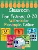 Watercolor Pineapple Theme Classroom Ten Frames Posters 0-20