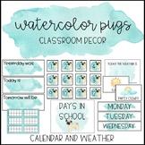 Watercolor Pug Classroom Decor: Calendar and Weather
