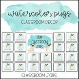 Watercolor Pug Classroom Decor: Classroom Jobs
