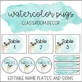 Watercolor Pug Classroom Decor: Editable Name Plates and Signs