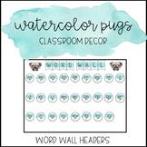 Watercolor Pug Classroom Decor: Word Wall Headers