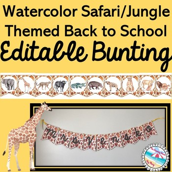 Watercolor Safari/Jungle EDITABLE Bunting {Back to School} Animal Print