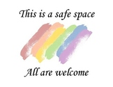 Safe Space poster for LGBTQ+ students