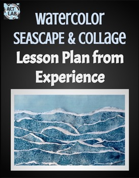 Watercolor Seascape Collage Lesson Plan  {foreground, midd