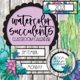 Watercolor Succulents Classroom Decor Calendar Set