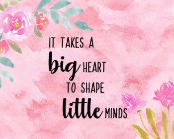 """Watercolor Teacher Wall Print - """"It Takes A Big Heart to Shape Little Minds"""""""