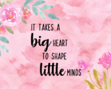"""Watercolor Teacher Wall Print - """"It Takes A Big Heart to S"""