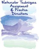 Watercolor Techniques Lesson & Practice Assignment