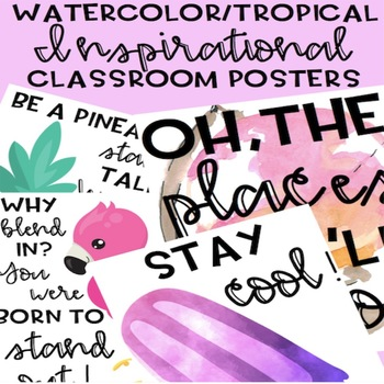 Watercolor / Tropical Classroom Posters Inspirational Posters