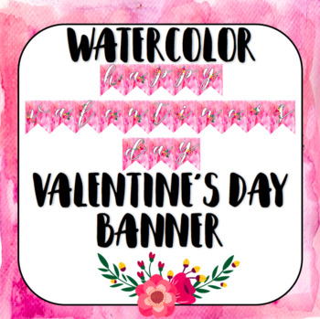 Watercolor Valentine's Day Banner!