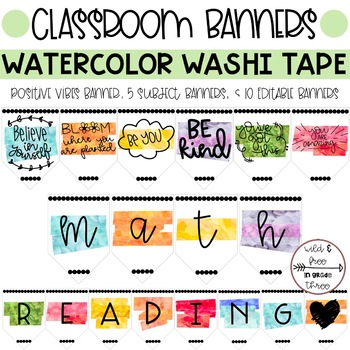 Watercolor Washi Tape Positive Vibes & Subject Banners & 10 Editable Pennants