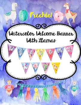 Llama Welcome Banner with Watercolor backgrounds-Fancy Font- FREE!!!