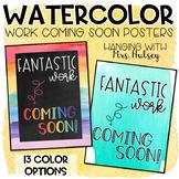 Watercolor Work Coming Soon Posters