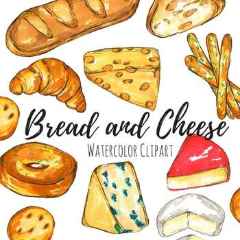 Watercolor Bread And Cheese Food Clipart By Writelovely Tpt