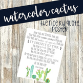 Watercolor cactus 'Be the Nice Kid' quote poster