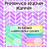 Watercolour Pre-service Teacher Planner