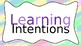 Watercolour and Pastel Dots Learning Intentions and Success Criteria Displays