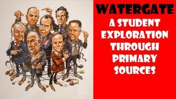 Watergate Primary Source Exploration (DBQ)