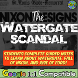Watergate Scandal: Guided Notes to Teach Watergate, Fall of Nixon, Rise of Ford!
