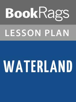Waterland Lesson Plans
