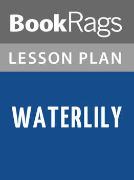 Waterlily Lesson Plans