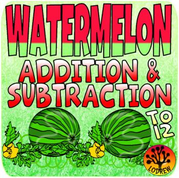 Watermelon Centers Addition Subtraction Math Activities Sp