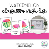 Watermelon Classroom Wishlist