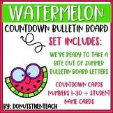 Watermelon Countdown Bulletin Board