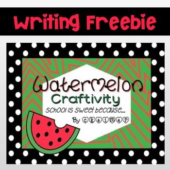 Watermelon Craftivity {School Is Sweet because...}