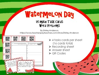 Watermelon Day Math Task Cards with QR codes