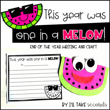 Watermelon End of the Year Writing and Craft