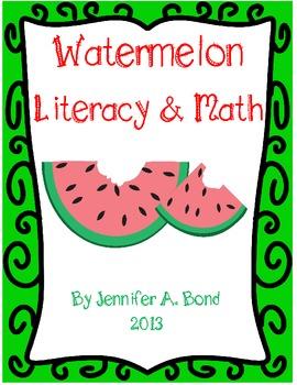 Watermelon Literacy and Math