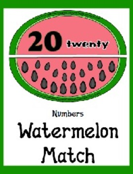 Watermelon Match - Numbers 0 to 20 - Counting Seeds Pre-K and Kindergarten