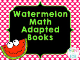 Watermelon Math Adapted Books