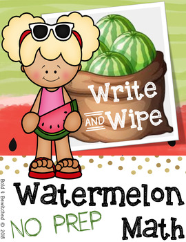 Watermelon Math- Write & Wipe NO PREP