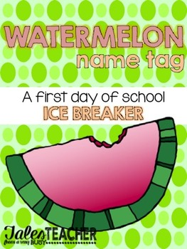 Watermelon Name Tag {B2S Ice Breaker}