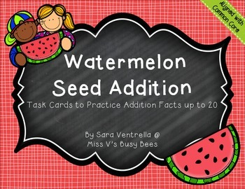 Watermelon Seed Addition up to 20 Task Cards (CC Aligned)