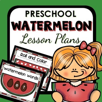 Watermelon Theme Preschool Classroom Lesson Plans