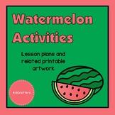 Watermelon Theme Unit