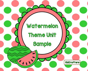 Watermelon Theme Unit Sample