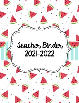 Watermelon Themed Teacher Binder 2018-2019