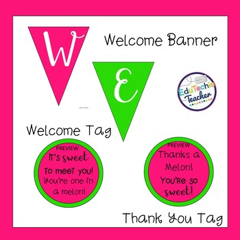 Welcome Banner, Welcome Tags, and Thank You Tags {Watermelon Themed Colors}