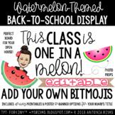 "Watermelon ""This Class is ONE in a MELON"" Bitmoji Bulletin"