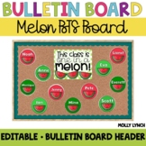 "Watermelon ""This Class is One in a Melon"" {Editable Back t"