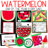 Watermelon Week: End of the Year 5 Day Unit