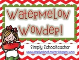 Watermelon Wonder!