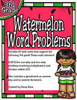 Watermelon Word Problems: 3rd Grade Texas Math 3.4K