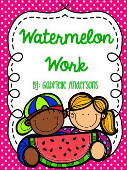 Watermelon Work